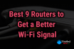 Best Router, Best Routes for regular usage, best Router for Local network, Streaming Routers, Gaming Routers, Dual Antenna Routers