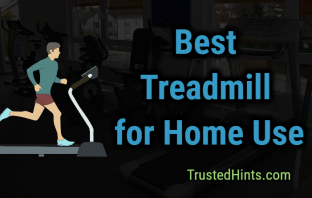 Best 9 Treadmills for Home Use in 2019 - Reviews and Buying Guide