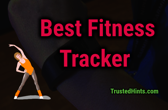 Best 5 Affordable Fitness Trackers of 2019