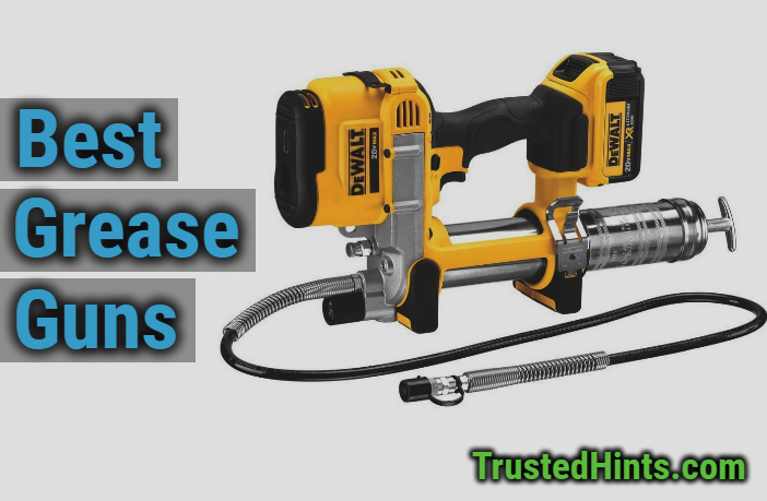 Electric Grease Gun >> Best 7 Grease Guns In 2020 Cordless Pneumatic Hand