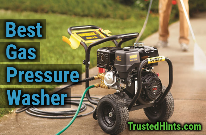 Best Gas Pressure Washer Reviews in 2019 | TrustedHints