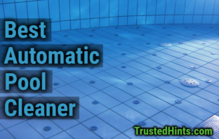 Swimming Pool Cleaner Archives | TrustedHints | Best ...