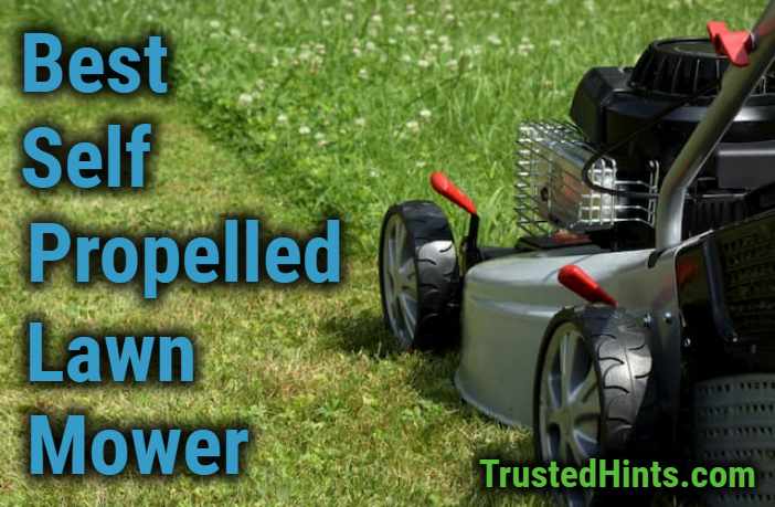 Best Self Propelled Lawn Mower Gas Cordless Reviews